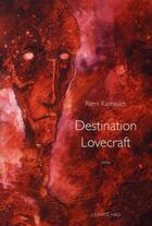 Couverture du livre « Destination Lovecraft » de Remi Karnauch aux éditions H&o