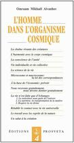 Couverture du livre « L'homme dans l'organisme cosmique » de Omraam Mikhael Aivanhov aux éditions Prosveta