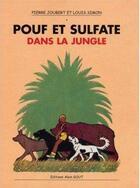 Couverture du livre « Pouf et Sulfate dans la jungle » de Pierre Joubert et Louis Simon aux éditions Alain Gout
