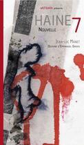 Couverture du livre « Haine 7 » de Jean-Luc Manet aux éditions Antidata