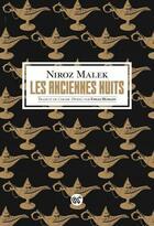 Couverture du livre « Les anciennes nuits » de Niroz Malek aux éditions Serpent A Plumes Editions