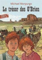 Couverture du livre « Le trésor des O'Brien » de Michael Morpurgo aux éditions Gallimard-jeunesse