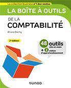 Couverture du livre « La boîte à outils ; de la comptabilité (2e édition) » de Bruno Bachy aux éditions Dunod