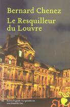 Couverture du livre « Le resquilleur du Louvre » de Bernard Chenez aux éditions Heloise D'ormesson