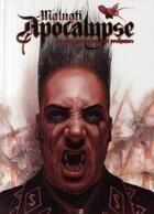 Couverture du livre « Apocalypse t.1 ; les plus grands naissent posthumes » de Malnati aux éditions Daniel Maghen