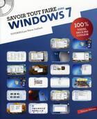 Couverture du livre « Savoir Tout Faire ; En Informatique - Windows 7 » de Pierre Caillault aux éditions Oracom
