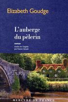 Couverture du livre « L'auberge du pèlerin » de Elizabeth Goudge aux éditions Mercure De France