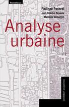 Couverture du livre « Analyse urbaine » de Jean-Charles Depaule et Marcelle Demergon et Philippe Panerai aux éditions Parentheses