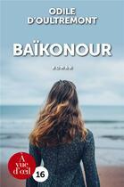 Couverture du livre « Baïkonour » de Odile D' Oultremont aux éditions A Vue D'oeil