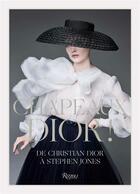 Couverture du livre « Chapeaux Dior ! de Christian Dior à Stephen Jones » de Collectif aux éditions Rizzoli