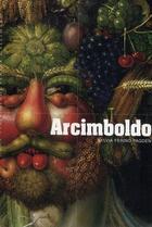Couverture du livre « Arcimboldo » de Sylvia Ferino-Pagden aux éditions Gallimard