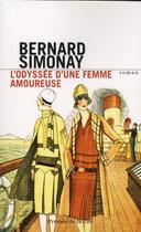 Couverture du livre « L'odyssée d'une femme amoureuse » de Bernard Simonay aux éditions Presses De La Cite