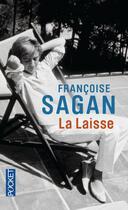 Couverture du livre « La laisse » de Françoise Sagan aux éditions Pocket