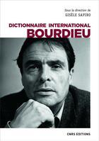 Couverture du livre « Dictionnaire international Bourdieu » de Collectif et Gisele Sapiro aux éditions Cnrs