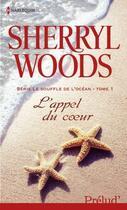 Couverture du livre « L'appel du coeur » de Sherryl Woods aux éditions Harlequin