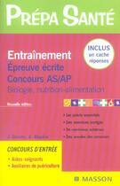 Couverture du livre « Entrainement Epreuve Ecrite Concours As/Ap ; Biologie, Nutrition-Alimentation » de Jacqueline Gassier aux éditions Elsevier-masson