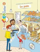 Couverture du livre « Le pain » de Stephanie Ledu et Candela Ferrandez aux éditions Milan