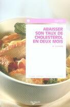 Couverture du livre « Abaisser son taux de cholesterol en deux mois » de Zugnoni aux éditions De Vecchi
