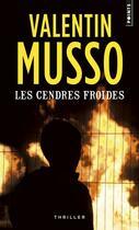 Couverture du livre « Les cendres froides » de Valentin Musso aux éditions Points