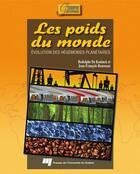 Couverture du livre « Les poids du monde ; évolution des hégémonies planétaires » de Jean-Francois Rousseau aux éditions Presses De L'universite Du Quebec