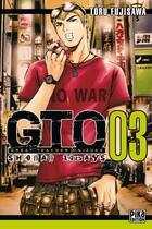Couverture du livre « GTO - shonan 14 days T.3 » de Toru Fujisawa aux éditions Pika