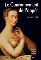 Couverture du livre « L'avant-scène opéra N.224 ; le couronnement de Poppée » de Claudio Monteverdi aux éditions L'avant-scene Opera