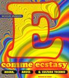 Couverture du livre « E comme ecstasy : mdma, raves et culture techno » de Nicholas Saunders aux éditions Lezard