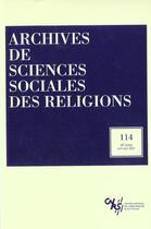 Couverture du livre « ARCHIVES SCIENCES SOCIALES DES RELIGIONS N.114 » de Archives Sciences Sociales Des Religions aux éditions Puf