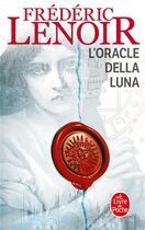 Couverture du livre « L'oracle della luna » de Frederic Lenoir aux éditions Lgf