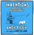 Couverture du livre « 92 inventions inutiles et indispensables » de Andy Riley aux éditions Chiflet