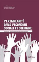 Couverture du livre « L'exemplarite dans l'economie sociale et solidaire - initiatives inspirantes et modeles novateurs » de Combes-Joret Monique aux éditions Pu De Reims
