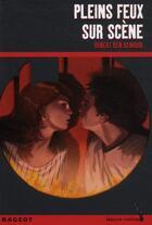 Couverture du livre « Pleins feux sur scène » de Hubert Ben Kemoun aux éditions Rageot
