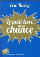 Couverture du livre « Le petit livre de la chance » de Eric Thiery aux éditions Pommier