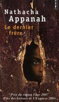 Couverture du livre « Le dernier frère » de Nathacha Appanah aux éditions Points