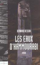 Couverture du livre « Les eaux d'Hammourabi » de Bernard Besson aux éditions Editions 1