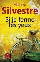 Couverture du livre « Si je ferme les yeux » de Edney Silvestre aux éditions A Vue D'oeil