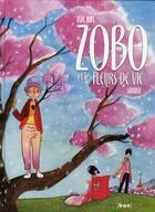Couverture du livre « Zobo et les fleurs de vie t.1 ; Sakura » de Jun Nie aux éditions Paquet