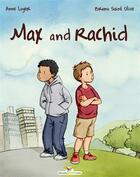 Couverture du livre « Max and Rachid » de Anne Loyer aux éditions Chouetteditions.com