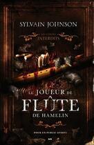 Couverture du livre « Le joueur de flûte de Hamelin ; les contes interdits » de Sylvain Johnson aux éditions Ada