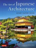 Couverture du livre « The art of japanese architecture (paperback) (new ) » de Young David aux éditions Tuttle