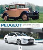 Couverture du livre « Peugeot ; l'aventure de l'automobile (3e édition) » de Dominique Pagneux aux éditions Etai