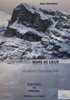 Couverture du livre « Noms de lieux. » de Albert Rodriguez aux éditions Les Autanes