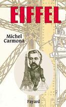 Couverture du livre « Eiffel » de Michel Carmona aux éditions Fayard