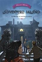 Couverture du livre « Adventure island ; le mystère du fantôme de minuit » de Yann Tisseron et Helen Moss aux éditions Fleurus