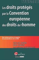 Couverture du livre « Les droits protégés par la CEDH » de Jean-Luc Sauron et Aude Chartier aux éditions Gualino Editeur