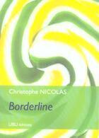 Couverture du livre « Border Line » de Christophe Nicolas aux éditions Ubu