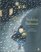 Couverture du livre « Nedeleg Baltazar » de Goulc'Han Kervella et Emma Kelly et Marie-Helene Place aux éditions Tes