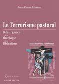 Couverture du livre « Le terrorisme pastoral » de Jean-Pierre Moreau aux éditions Atelier Fol'fer