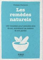 Couverture du livre « Petit livre de - les remedes naturels » de Philippe Chavanne aux éditions First