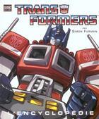 Couverture du livre « Transformers ; l'encyclopédie » de Simon Furman aux éditions Semic